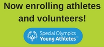 Now enrolling athletes and volunteers for Young Athletes